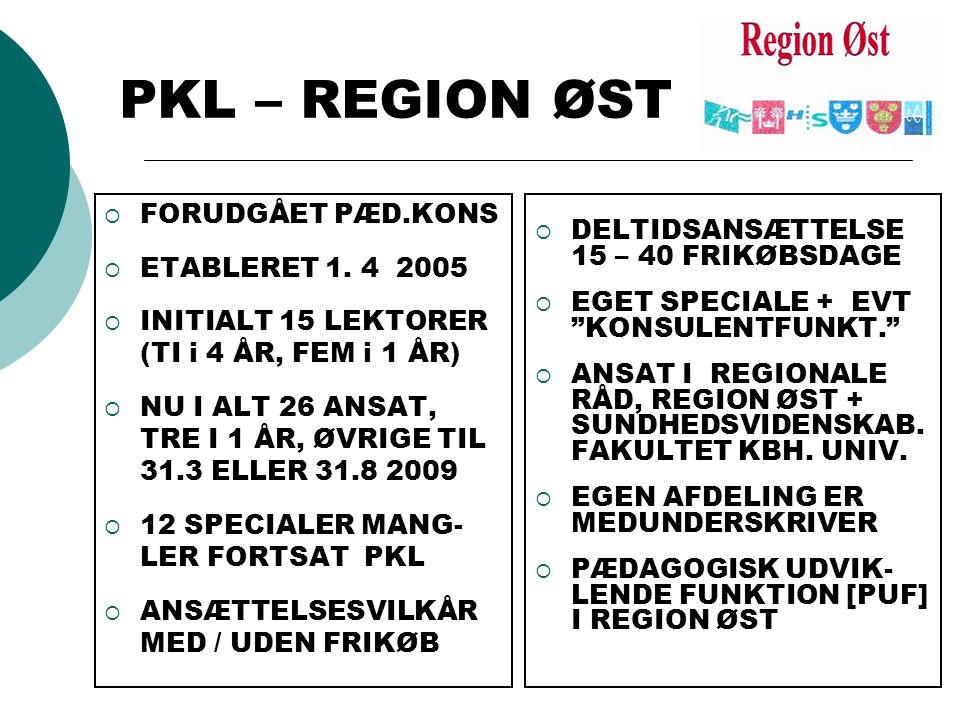 PKL – REGION ØST  FORUDGÅET PÆD.KONS  ETABLERET 1.