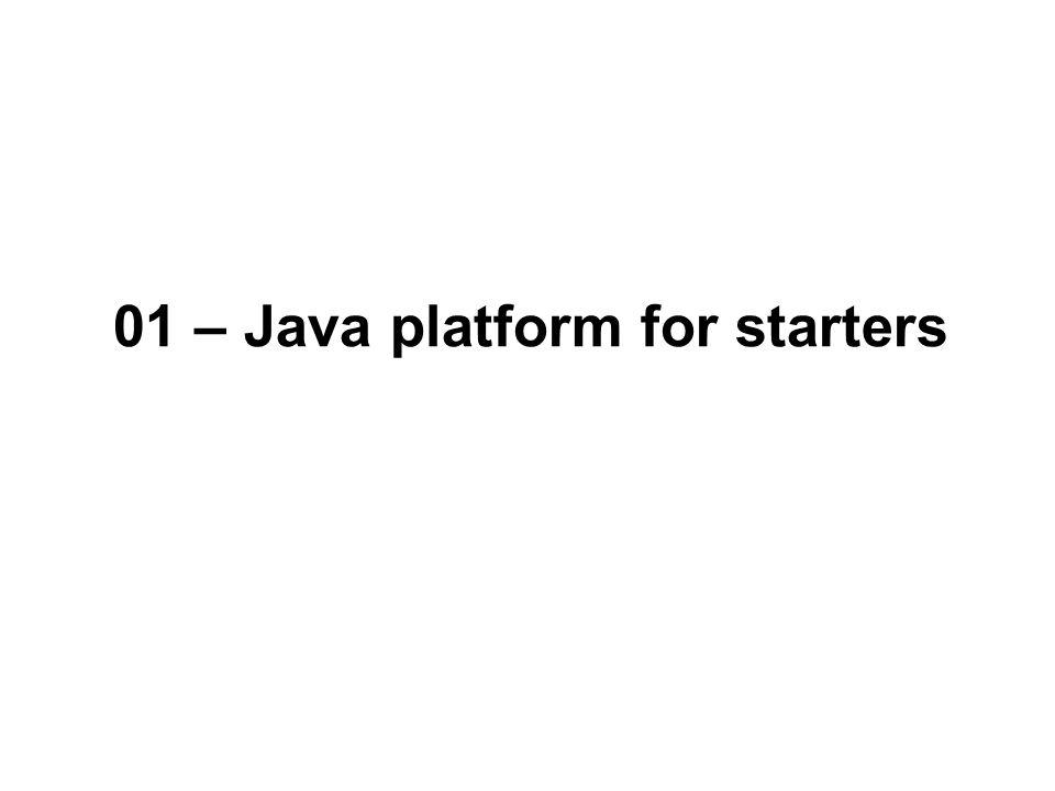 01 – Java platform for starters