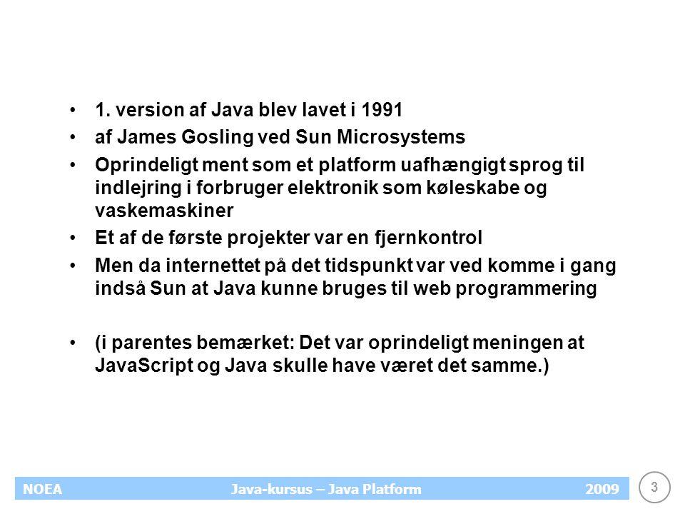 3 NOEA2009Java-kursus – Java Platform 1.