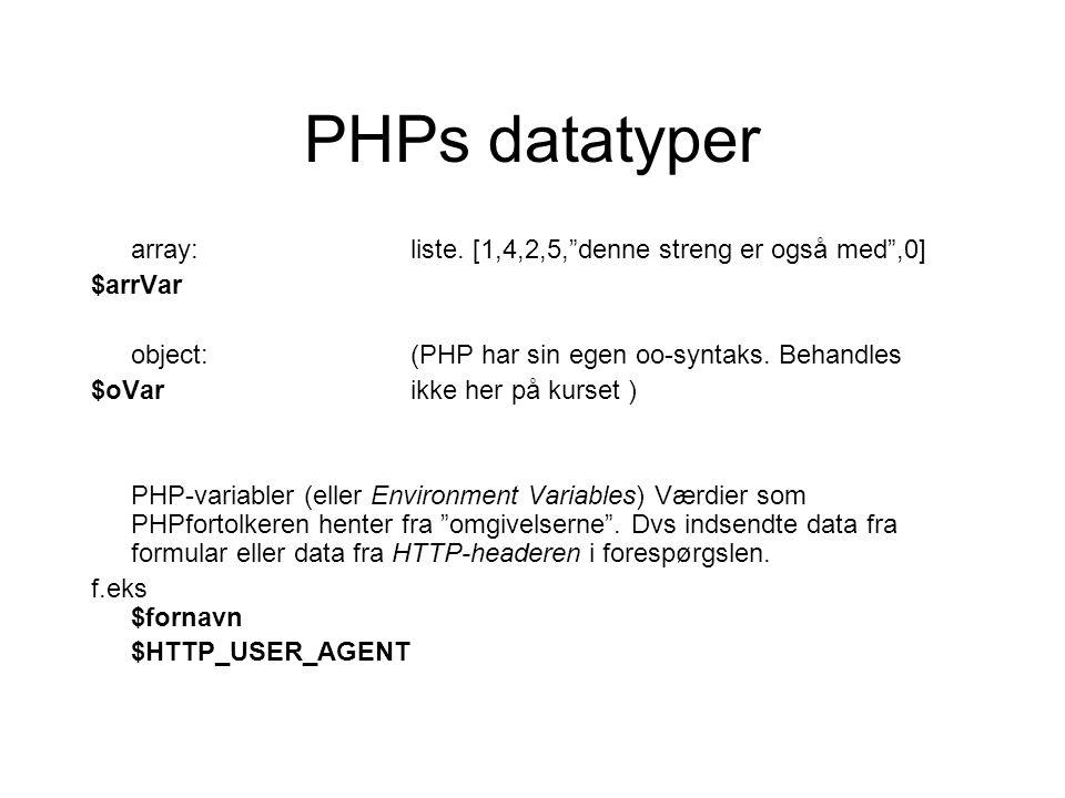 PHPs datatyper array:liste.