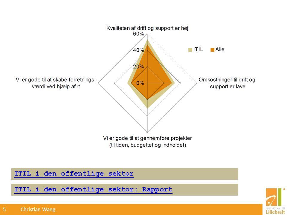 5 Christian Wang ITIL i den offentlige sektor: Rapport ITIL i den offentlige sektor