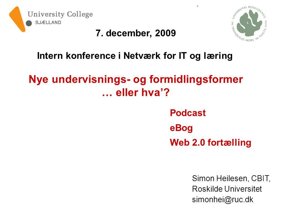 Simon Heilesen, CBIT, Roskilde Universitet simonhei@ruc.dk 7.