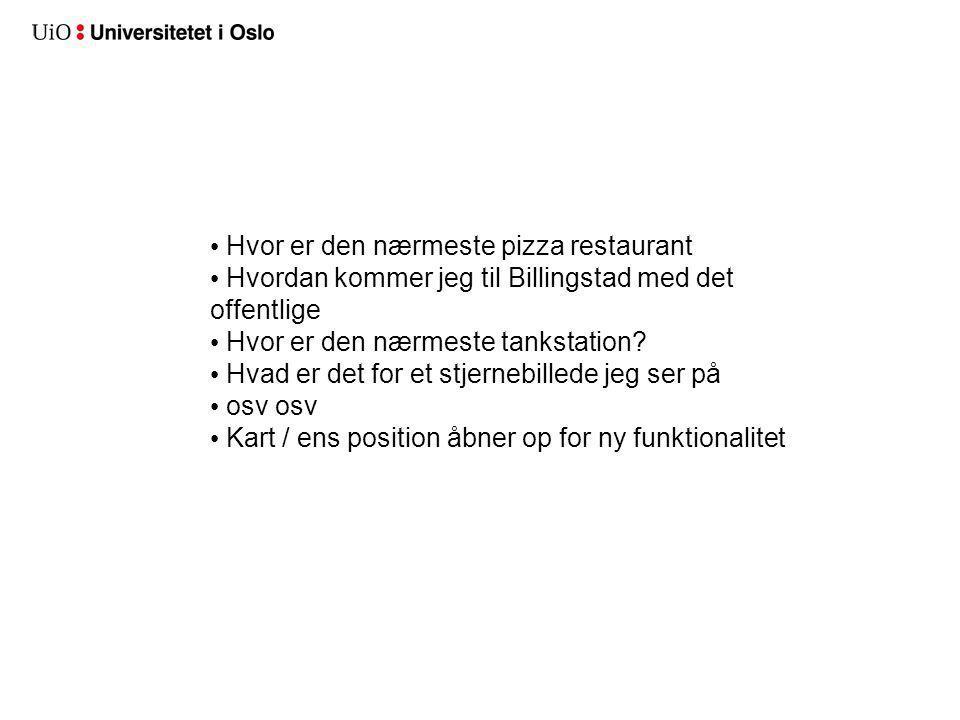 Hvor er den nærmeste pizza restaurant Hvordan kommer jeg til Billingstad med det offentlige Hvor er den nærmeste tankstation.