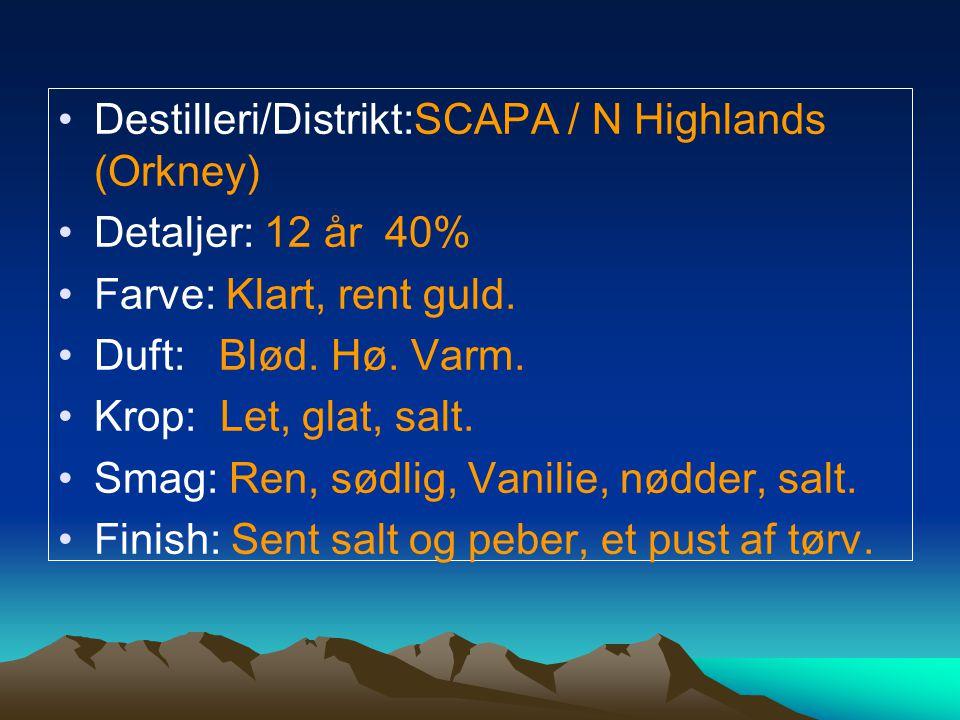 Destilleri/Distrikt:SCAPA / N Highlands (Orkney) Detaljer: 12 år 40% Farve: Klart, rent guld.