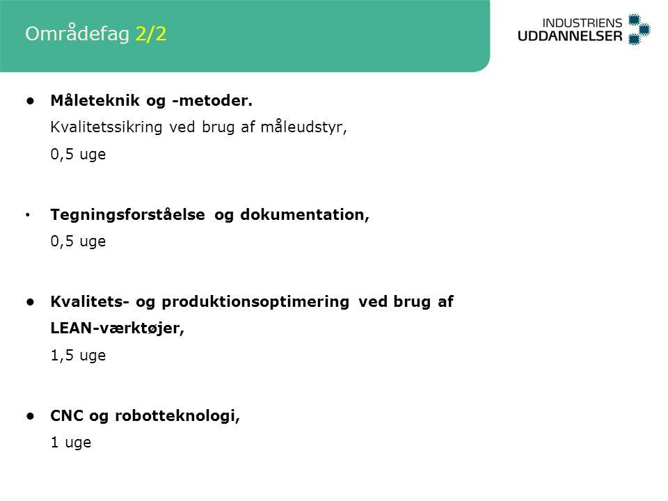 Områdefag 2/2 Måleteknik og -metoder.