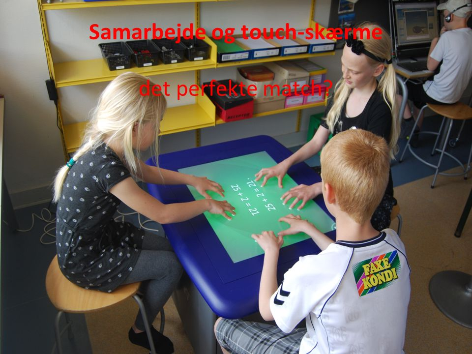 Samarbejde og touch-skærme det perfekte match