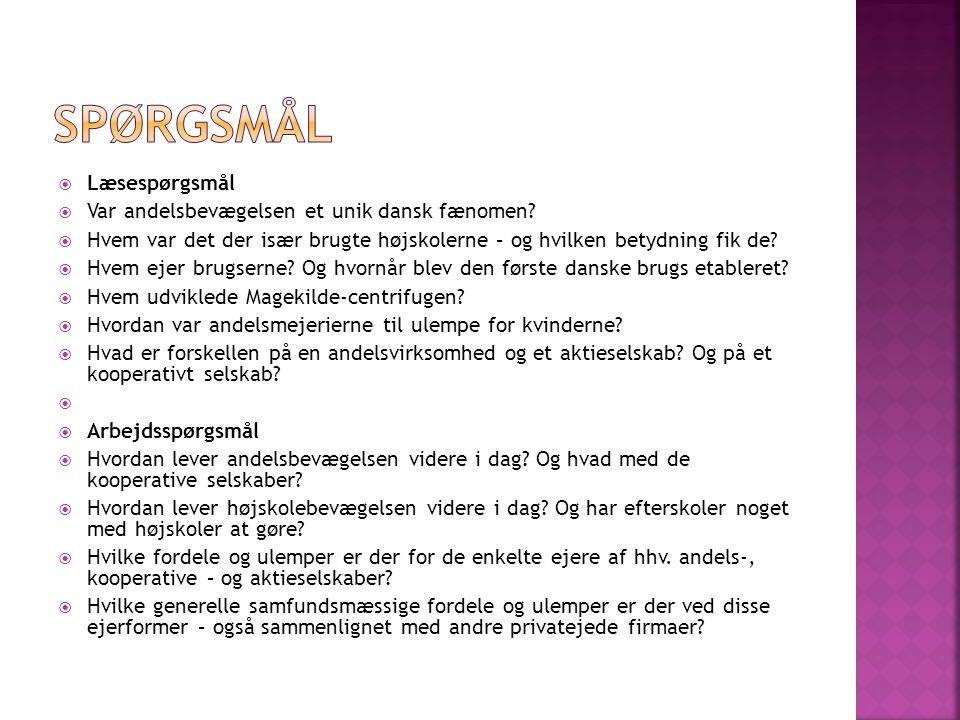  Læsespørgsmål  Var andelsbevægelsen et unik dansk fænomen.