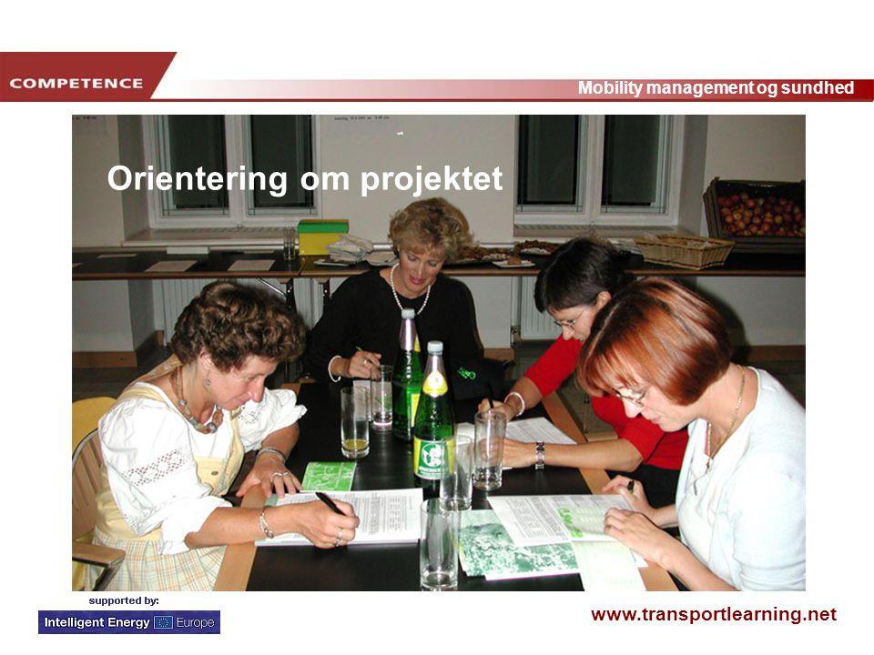 www.transportlearning.net Mobility management og sundhed Orientering om projektet
