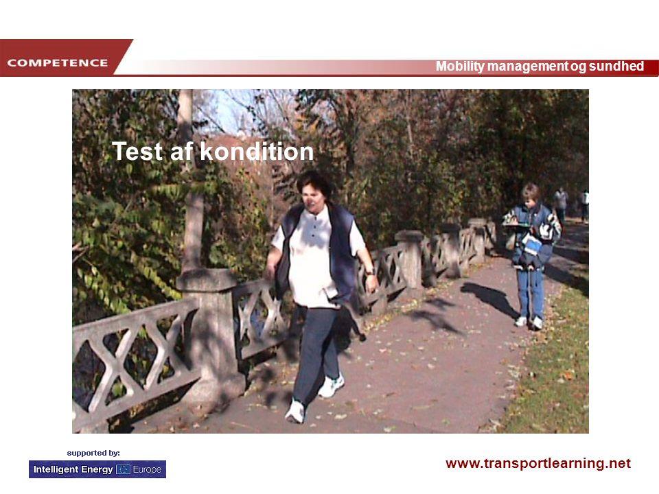 www.transportlearning.net Mobility management og sundhed Test af kondition