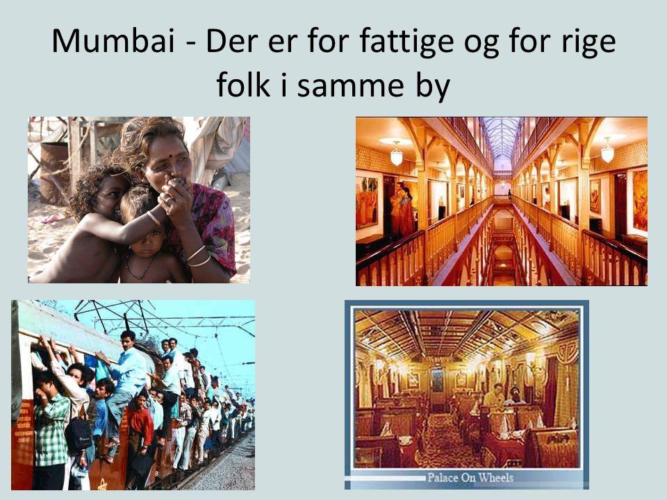Mumbai - Der er for fattige og for rige folk i samme by