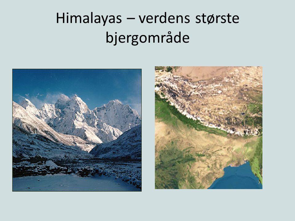 Himalayas – verdens største bjergområde