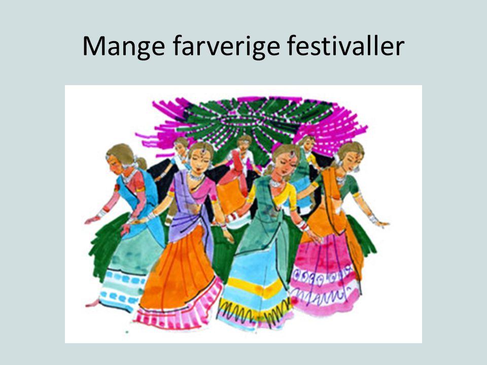 Mange farverige festivaller