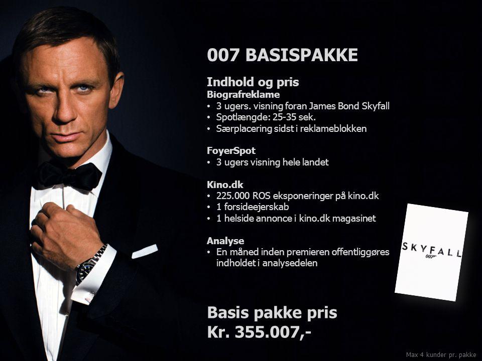 007 BASISPAKKE Indhold og pris Biografreklame 3 ugers.