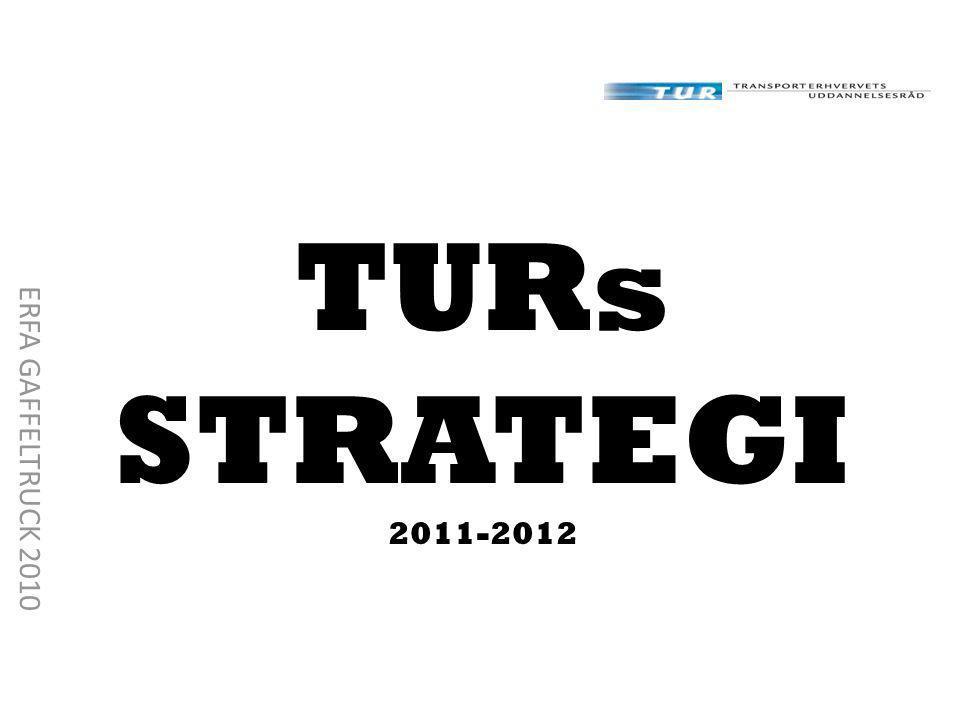 TURs STRATEGI 2011-2012 ERFA GAFFELTRUCK 2010