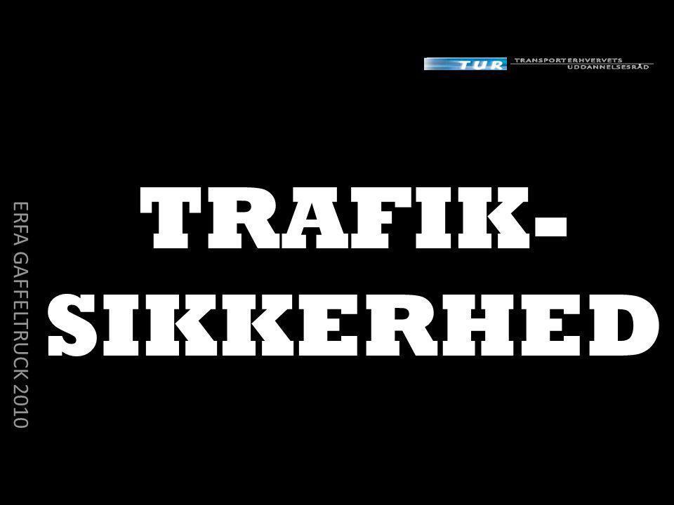 TRAFIK- SIKKERHED ERFA GAFFELTRUCK 2010