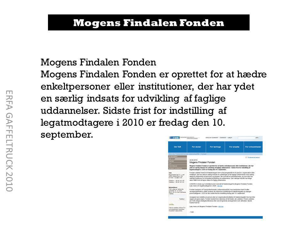 Mogens Findalen Fonden Mogens Findalen Fonden er oprettet for at hædre enkeltpersoner eller institutioner, der har ydet en særlig indsats for udvikling af faglige uddannelser.