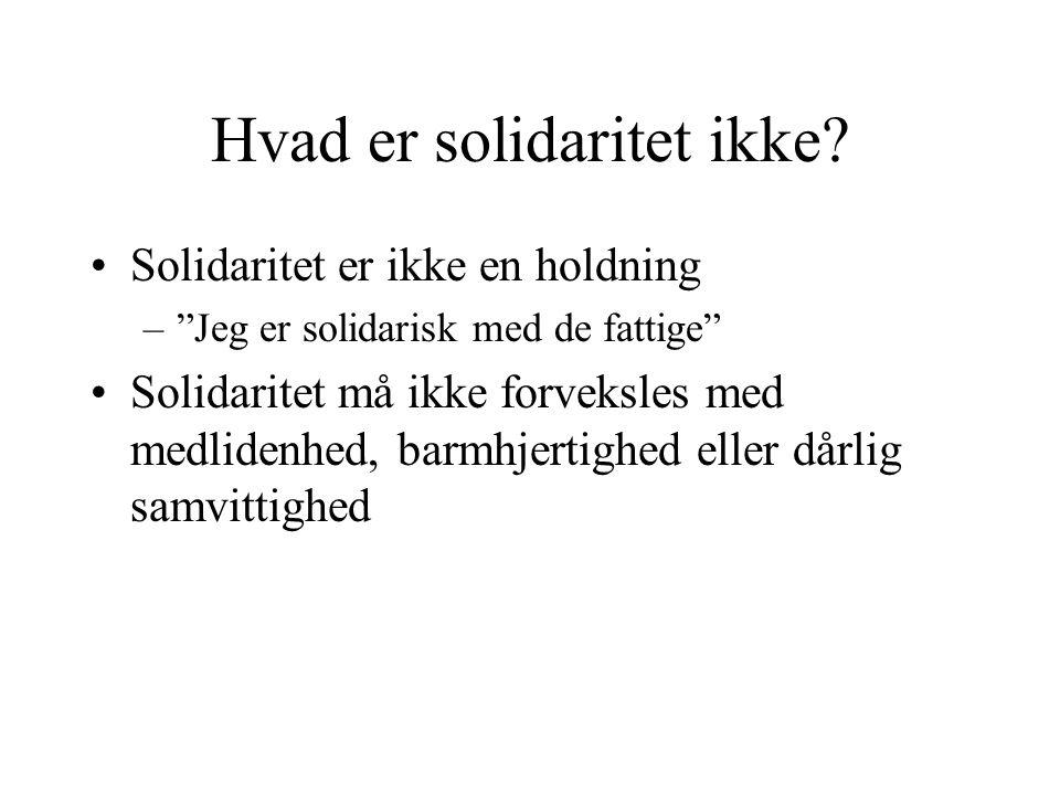 Hvad er solidaritet ikke.