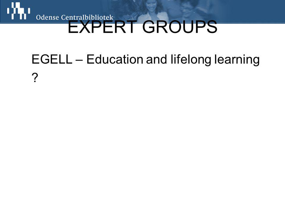 EXPERT GROUPS EGELL – Education and lifelong learning