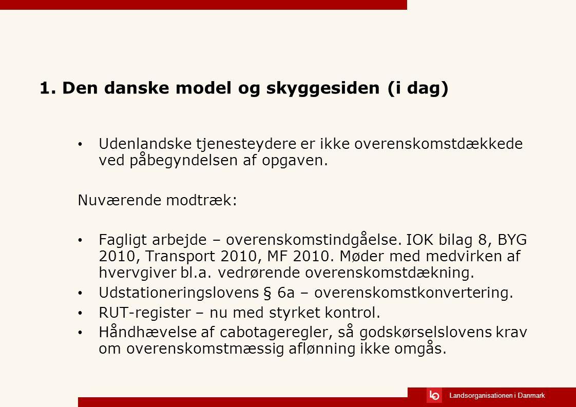 Landsorganisationen i Danmark 1.