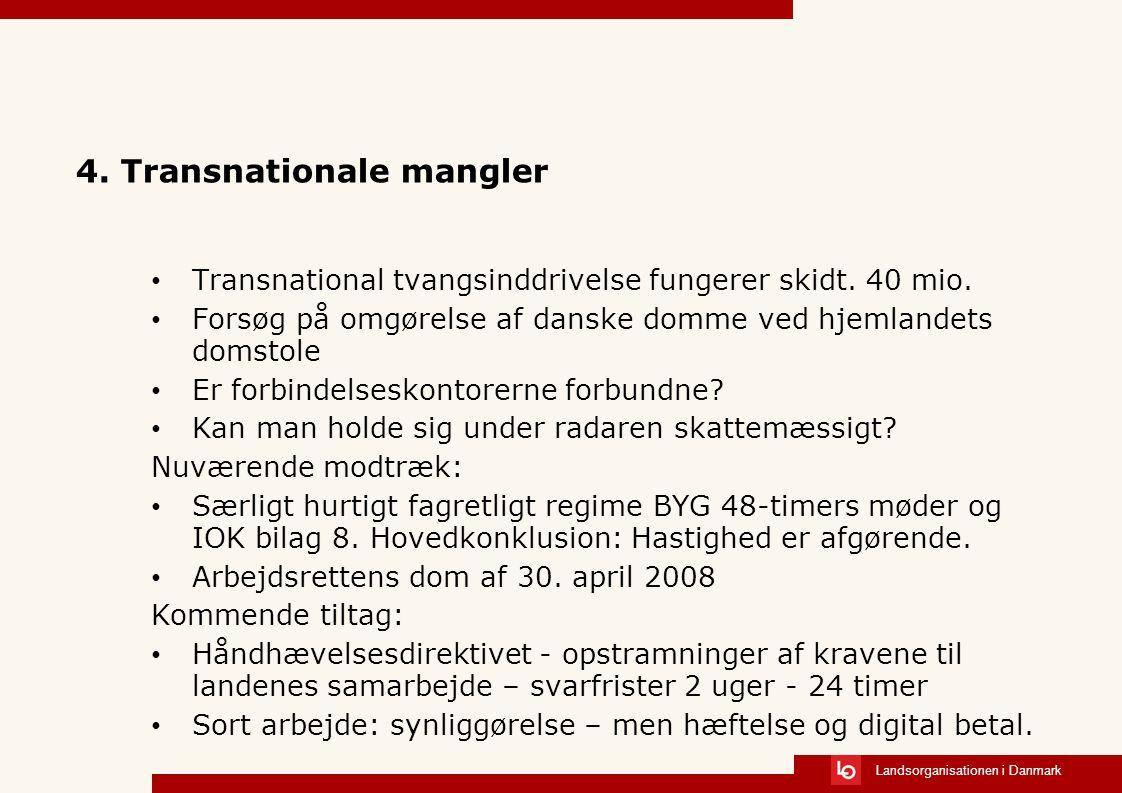 Landsorganisationen i Danmark 4.