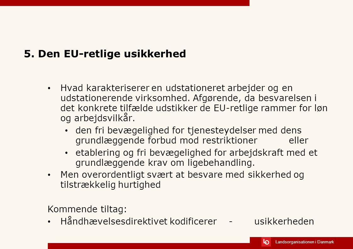 Landsorganisationen i Danmark 5.