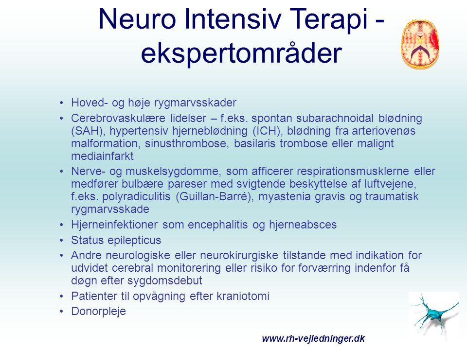 Neuro intensiv terapi – Fællestræk af ITA relevans Bevidsthedsændring – –kan betyde omfattende udredning mhp diagnose –ofte betydning for luftvejen/svælgreflekser Ændret motorik – –respirationspumpen Autonome symptomer – –instabil cirkulation Langvarigt forløb – –stor vægt på profylakse, talrige infektionsproblematikker