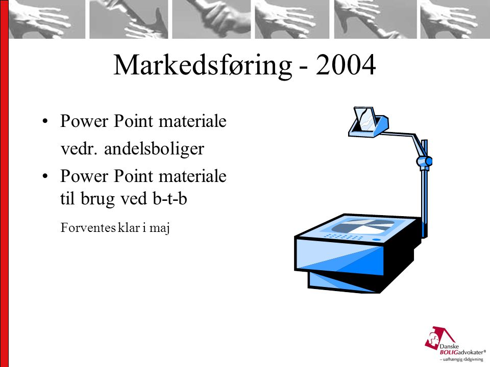 Markedsføring - 2004 Power Point materiale vedr.