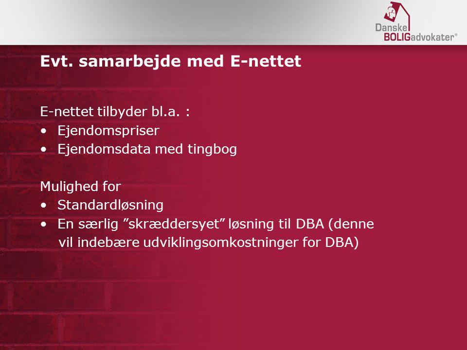 Evt. samarbejde med E-nettet E-nettet tilbyder bl.a.