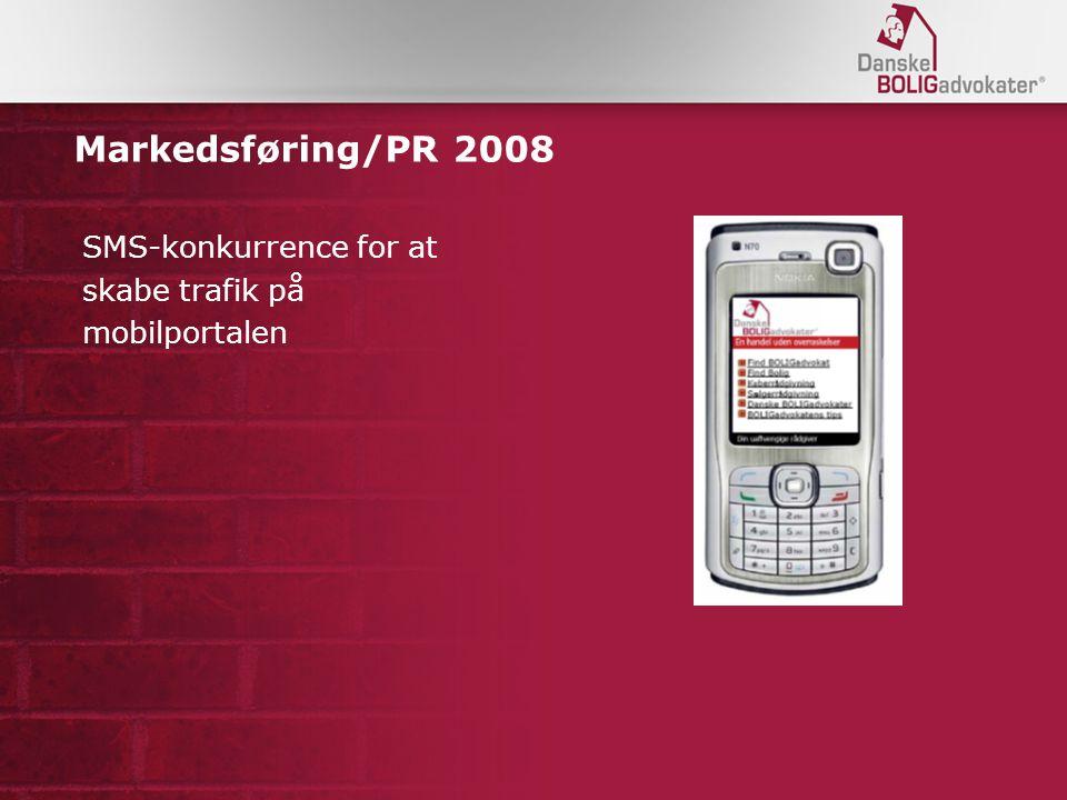 Markedsføring/PR 2008 SMS-konkurrence for at skabe trafik på mobilportalen