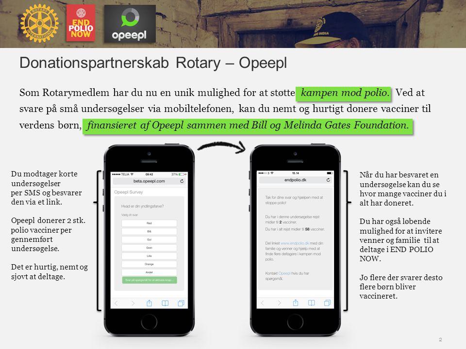 Donationspartnerskab Rotary – Opeepl Som Rotarymedlem har du nu en unik mulighed for at støtte kampen mod polio.
