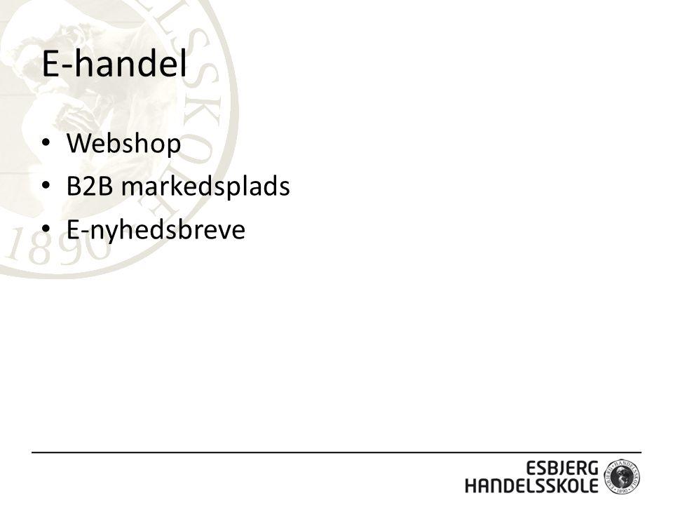 E-handel Webshop B2B markedsplads E-nyhedsbreve
