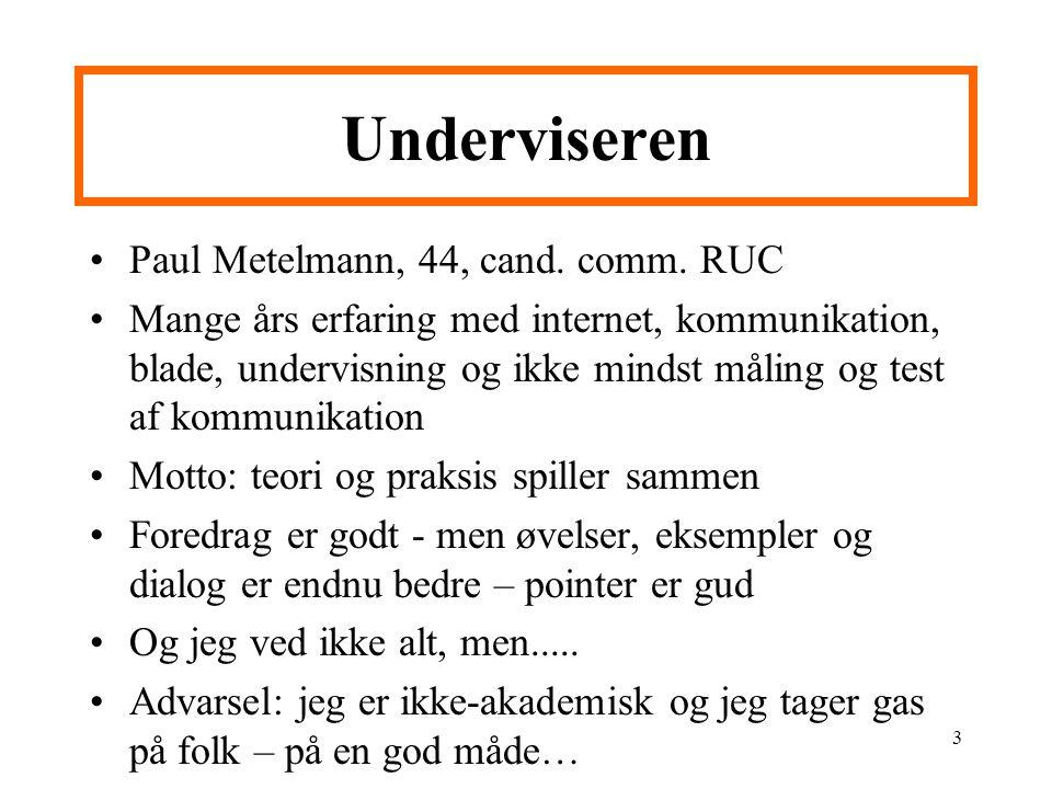 3 Underviseren Paul Metelmann, 44, cand. comm.