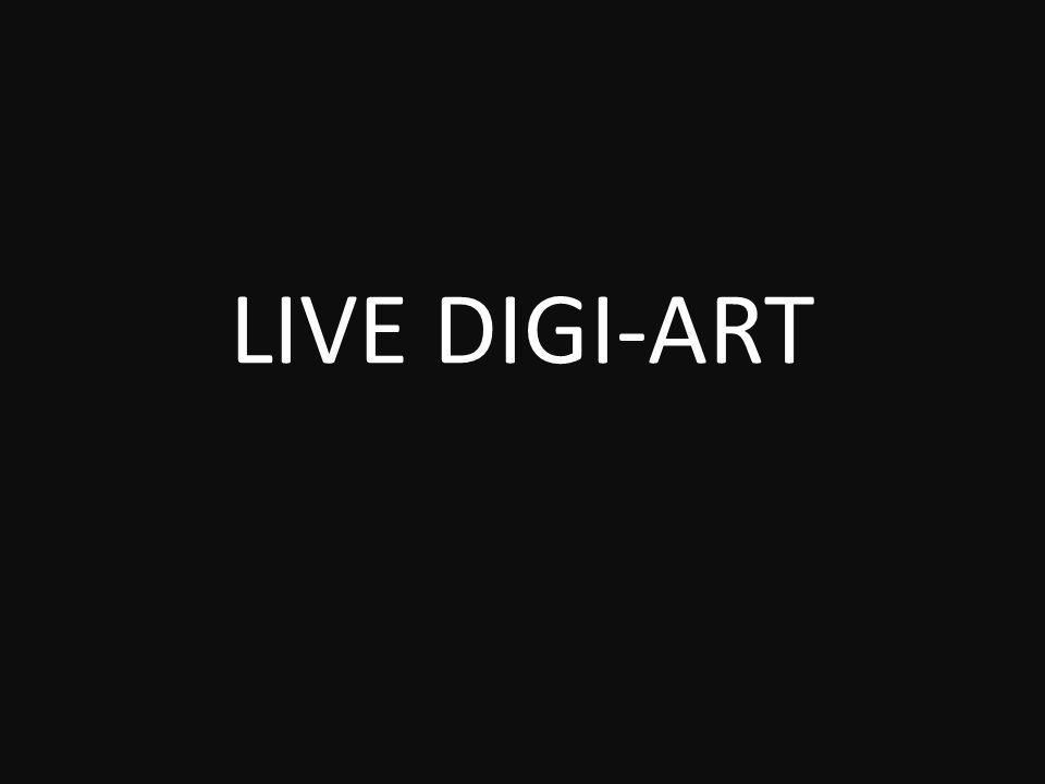 LIVE DIGI-ART