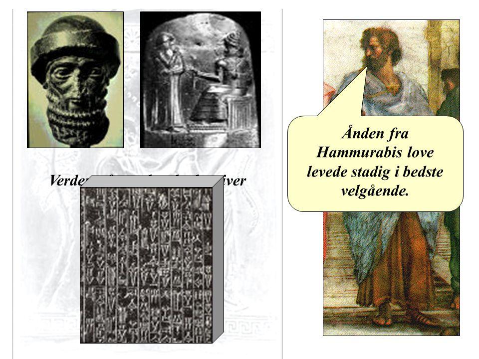 Aristoteles Ånden fra Hammurabis love levede stadig i bedste velgående.