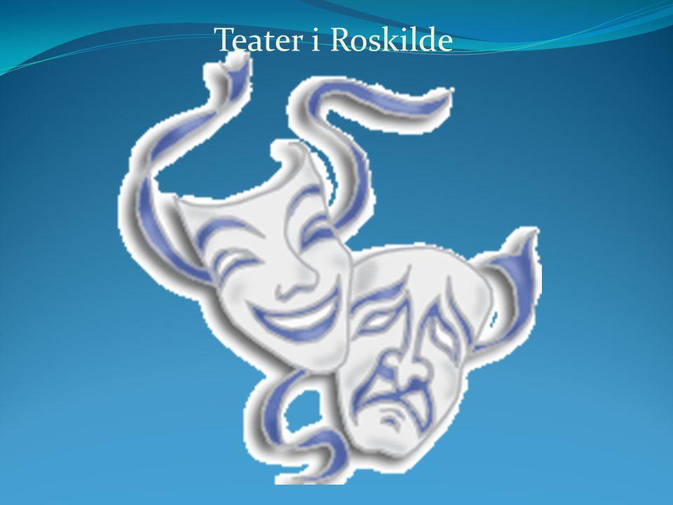 Teater i Roskilde