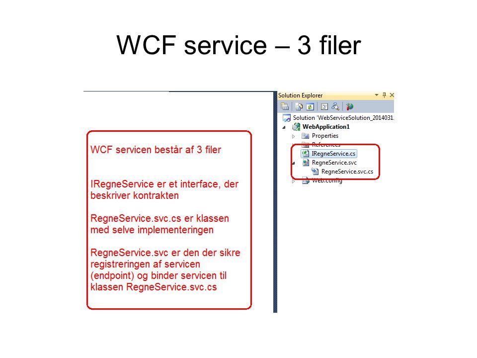 WCF service – 3 filer