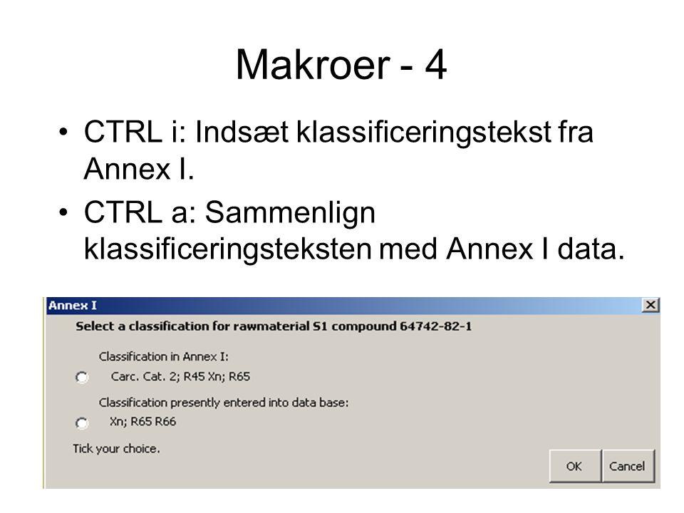 Makroer - 4 CTRL i: Indsæt klassificeringstekst fra Annex I.