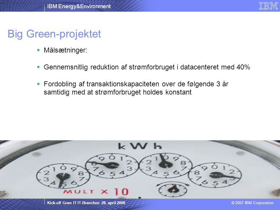 IBM Energy&Environment Kick-off Grøn IT IT-Branchen 28.