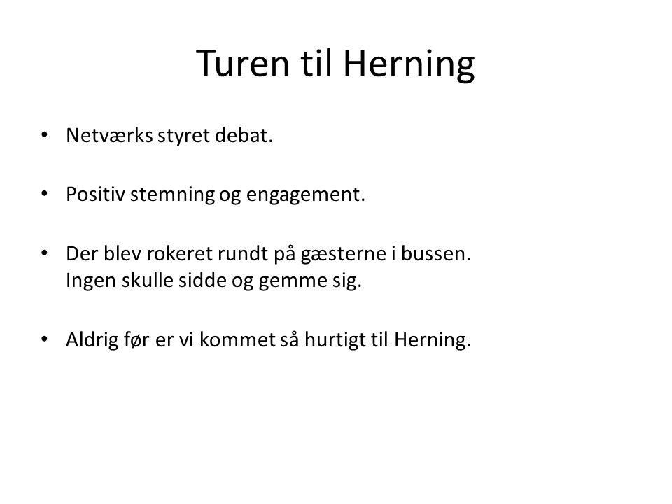I Herning Herning folkene stod klar.Første stop – JyskeBank Boksen Indlæg v.