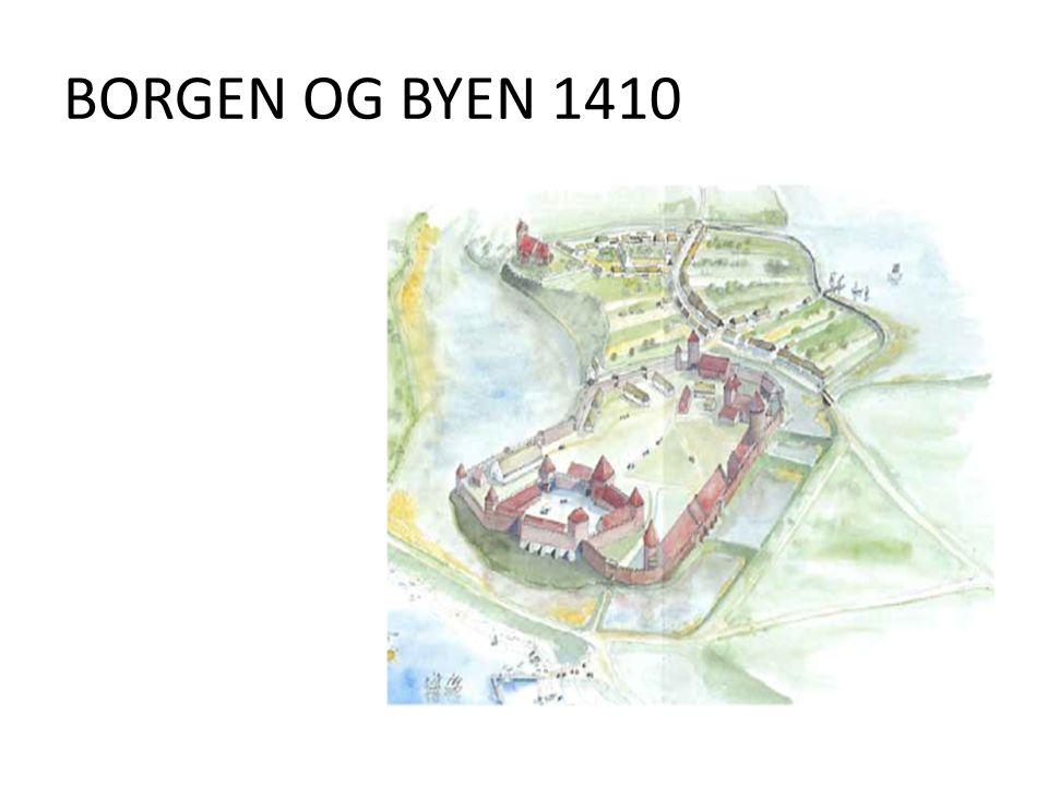 BORGEN OG BYEN 1410