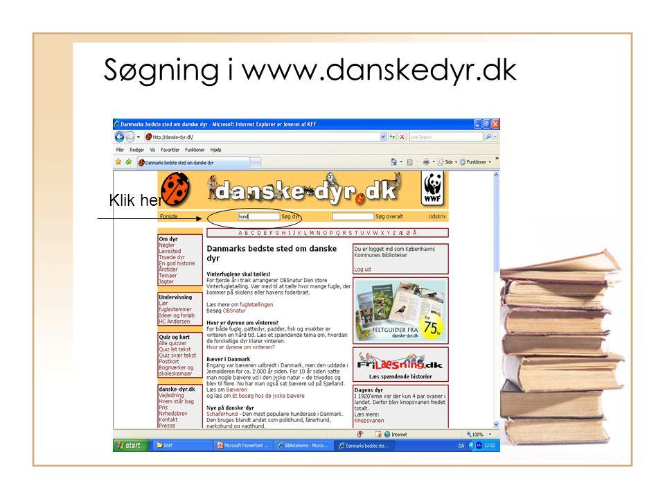 Søgning i www.danskedyr.dk Klik her