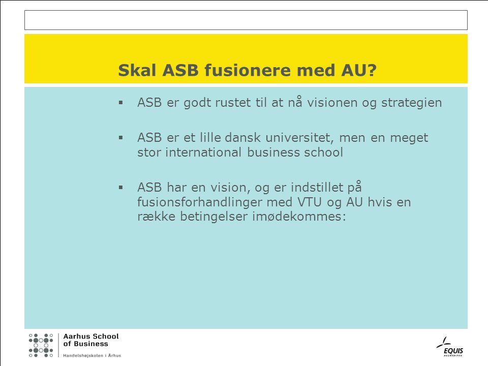 Skal ASB fusionere med AU.