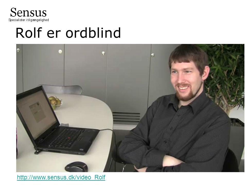Rolf er ordblind http://www.sensus.dk/video_Rolf