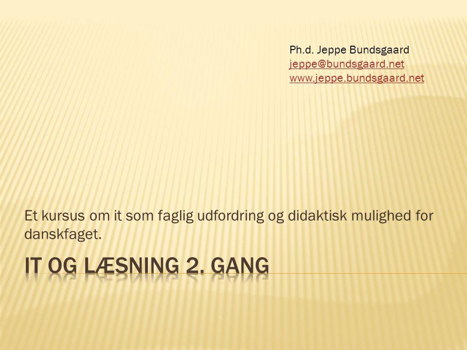 Et kursus om it som faglig udfordring og didaktisk mulighed for danskfaget.