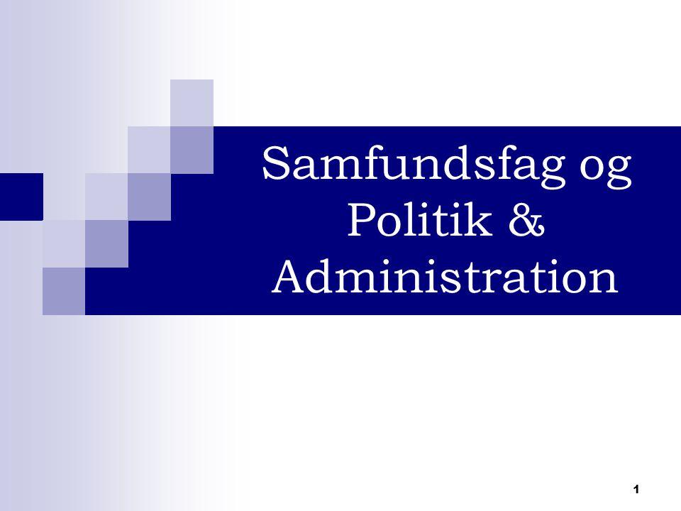 1 Samfundsfag og Politik & Administration