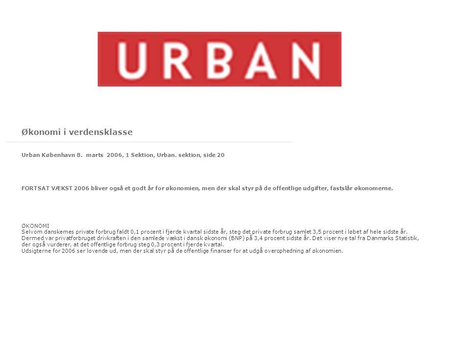Økonomi i verdensklasse Urban København 8. marts 2006, 1 Sektion, Urban.