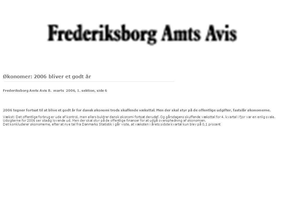 Økonomer: 2006 bliver et godt år Frederiksborg Amts Avis 8.