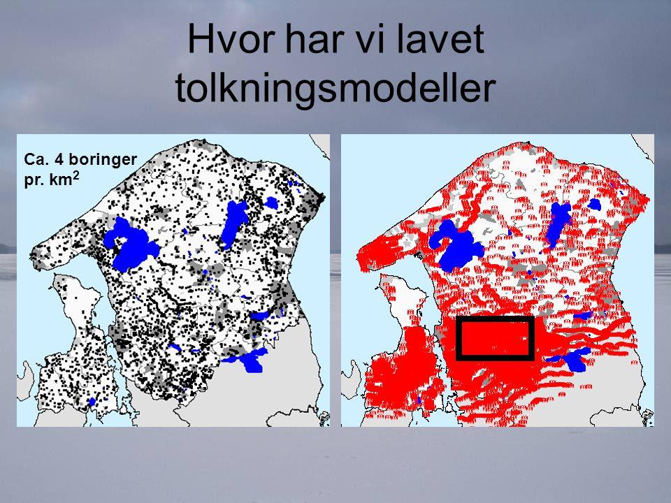 Hvor har vi lavet tolkningsmodeller Ca. 4 boringer pr. km 2