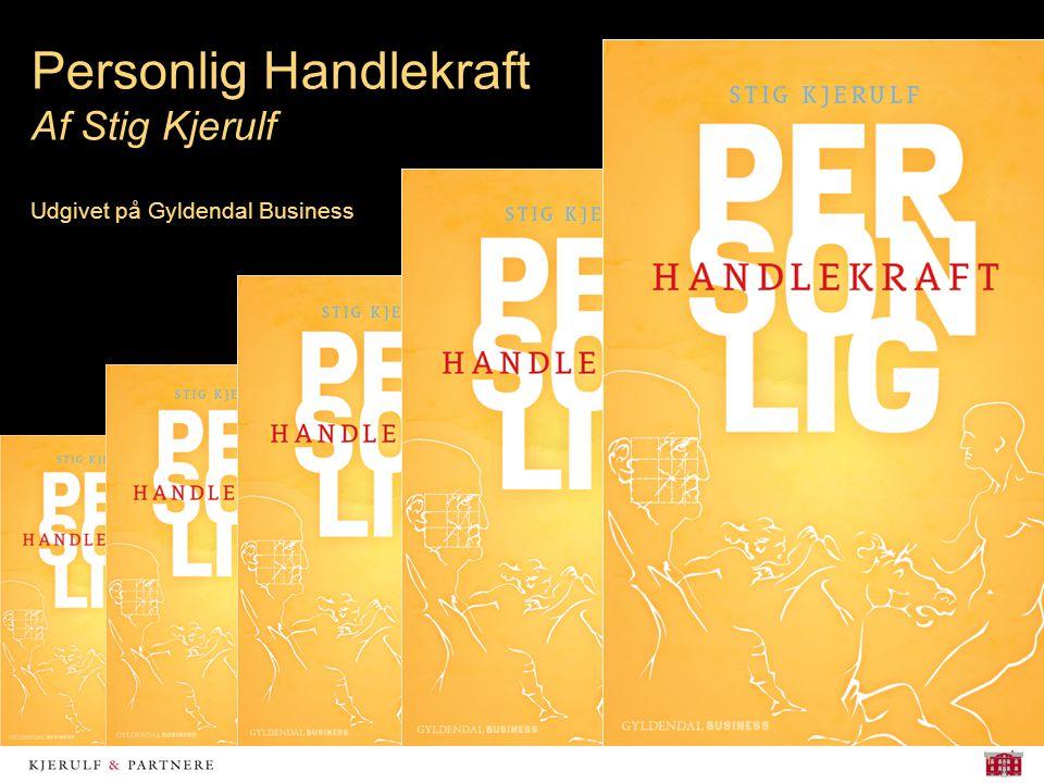 1 Personlig Handlekraft Af Stig Kjerulf Udgivet på Gyldendal Business