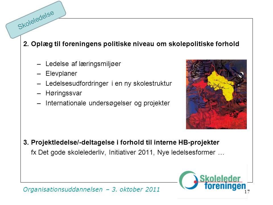 Organisationsuddannelsen – 3. oktober 2011 2.